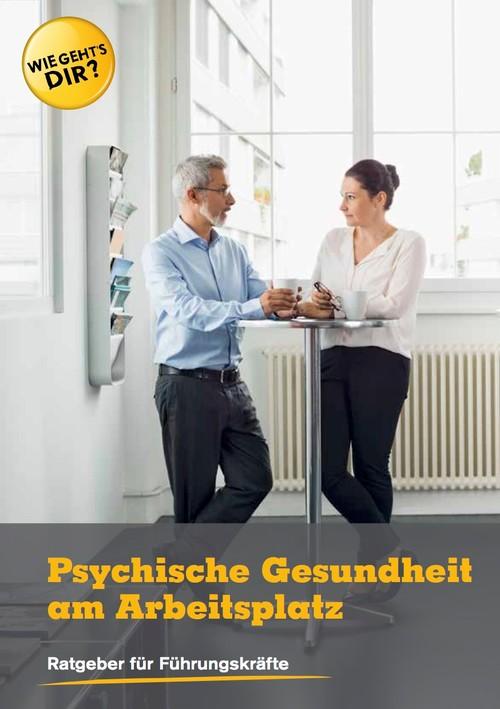 Psychische Gesundheit am Arbeitsplatz
