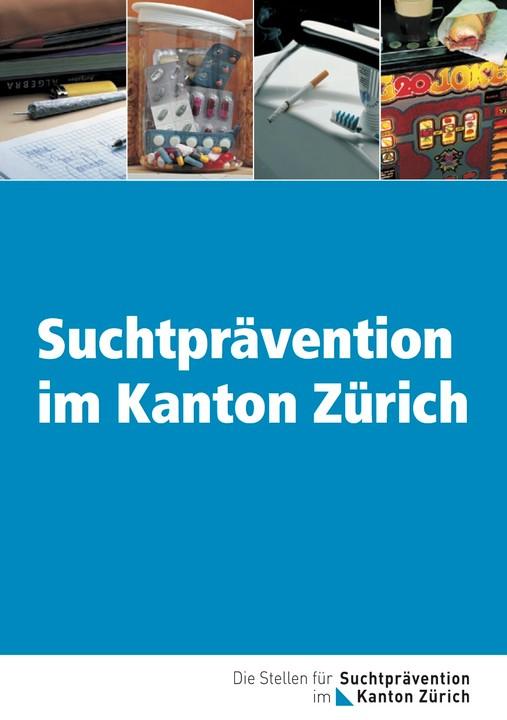 Suchtprävention im Kanton Zürich