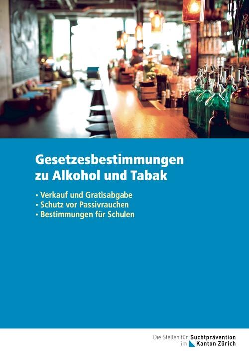 Gesetzesbestimmungen zu Alkohol und Tabak