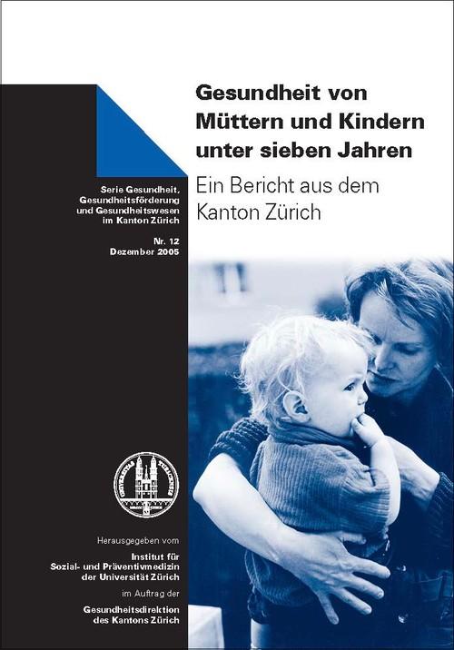 Gesundheit von Müttern und Kindern unter sieben Jahren