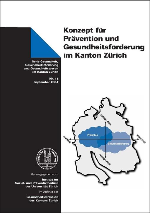 Konzept für Prävention und Gesundheitsförderung im Kanton Zürich 2004